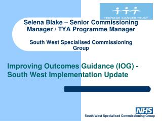 Improving Outcomes Guidance (IOG) - South West Implementation Update