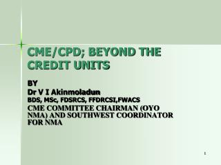 CME/CPD; BEYOND THE CREDIT UNITS