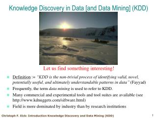 Knowledge Discovery in Data [and Data Mining] (KDD)