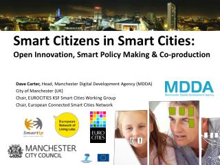 Smart Citizens in Smart Cities: Open Innovation, Smart Policy Making & Co-production