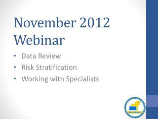 November 2012 Webinar