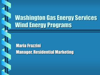 Washington Gas Energy Services Wind Energy Programs