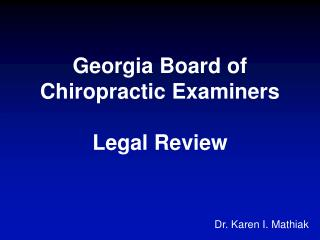 Georgia Board of Chiropractic Examiners Legal Review