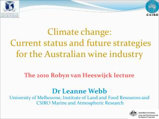 Climate change:  Current status and future strategies  for the Australian wine industry