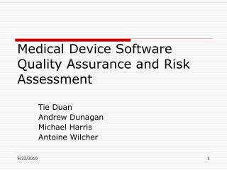 Medical Device Software Quality Assurance and Risk Assessment
