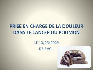 PRISE EN CHARGE DE LA DOULEUR  DANS LE CANCER DU POUMON