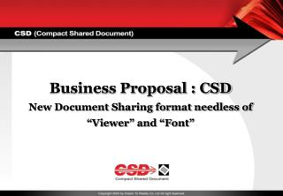 "Business Proposal : CSD New Document Sharing format needless of ""Viewer"" and ""Font"""