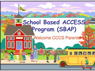 School Based ACCESS Program (SBAP)