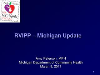 RVIPP – Michigan Update