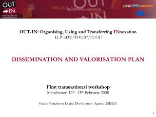 OUT-IN:  O rganising,  U sing and  T ransferring  IN novation LLP-LDV/TOI/07/IT/017