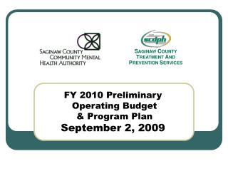 FY 2010 Preliminary  Operating Budget   & Program Plan September 2, 2009