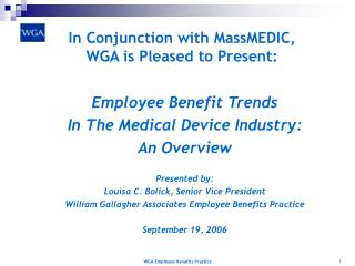 In Conjunction with MassMEDIC, WGA is Pleased to Present: