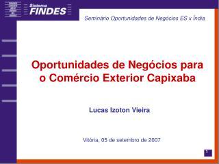 Oportunidades de Negócios para o Comércio Exterior Capixaba