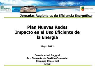 Plan Nuevas Redes Impacto en el Uso Eficiente de la Energía