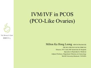 IVM/IVF in PCOS  (PCO-Like Ovaries)