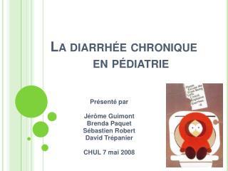 La diarrh e chronique en p diatrie