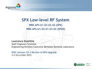 SPX Low-level RF System WBS APS-U1.03.03.02 (SPX) WBS APS-U1.02.01.03.02 (SPX0)