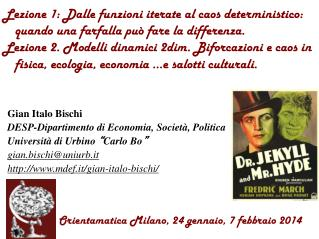 Gian Italo Bischi  DESP-Dipartimento di Economia, Società, Politica