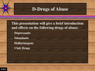 D-Drugs of Abuse