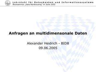 Anfragen an multidimensonale Daten