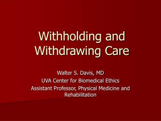 Withholding and Withdrawing Care