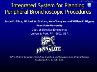 Integrated System for Planning Peripheral  Bronchoscopic  Procedures