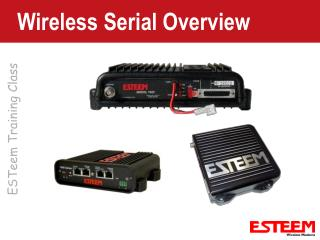 Wireless Serial Overview