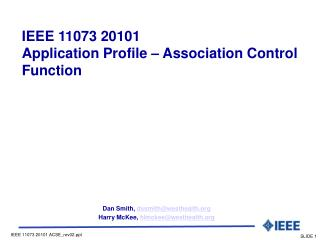 IEEE 11073 20101  Application Profile – Association Control Function