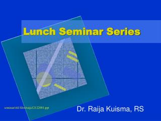 Lunch Seminar Series