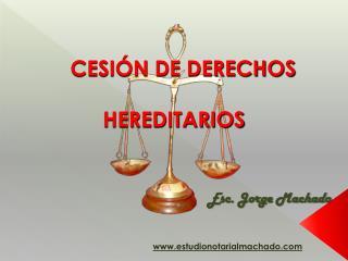 CESIÓN DE DERECHOS HEREDITARIOS