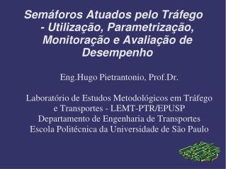 Eng.Hugo Pietrantonio, Prof.Dr.