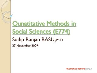 Qunatitative Methods in  Social Sciences (E774)