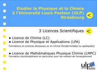 Etudier la Physique et la Chimie à l'Université Louis Pasteur (ULP) Strasbourg