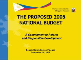 THE PROPOSED 2005 NATIONAL BUDGET
