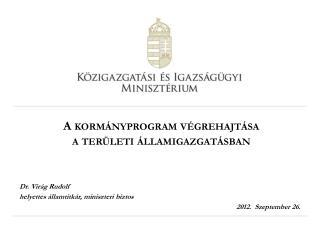 A kormányprogram végrehajtása a területi államigazgatásban