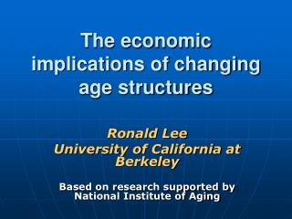 The economic implications of changing age structures