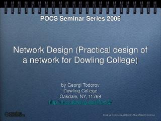 Network Design (Practical design of a network for Dowling College)