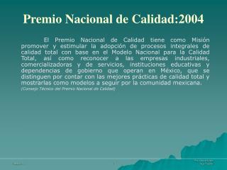 Premio Nacional de Calidad:2004