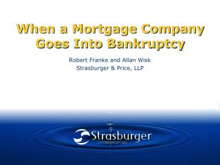 When a Mortgage Company Goes Into Bankruptcy