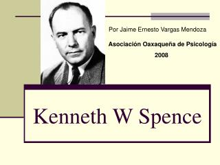 Kenneth W Spence