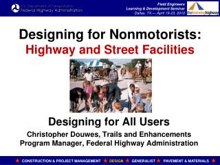 Designing for Nonmotorists:  Highway and Street Facilities