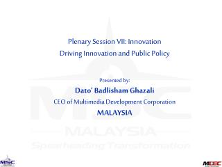 Plenary Session VII: Innovation Driving Innovation and Public Policy