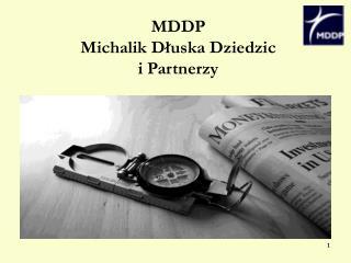MDD P  Michalik D?uska Dziedzic  i Partnerzy