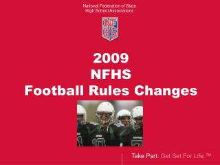 2009  NFHS Football Rules Changes