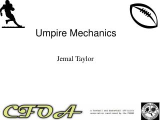Umpire Mechanics