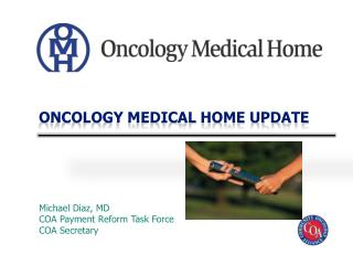 Oncology Medical Home Update