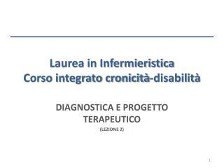 Laurea in Infermieristica Corso integrato cronicit�-disabilit�
