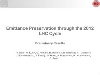Emittance Preservation through the 2012 LHC Cycle  Preliminary Results