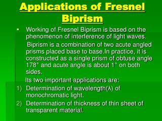 Applications of Fresnel        Biprism