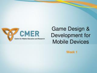 Game Design & Development for Mobile Devices